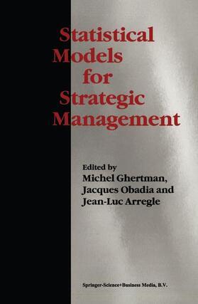 Ghertman / Arregle / Obadia | Statistical Models for Strategic Management | Buch | sack.de
