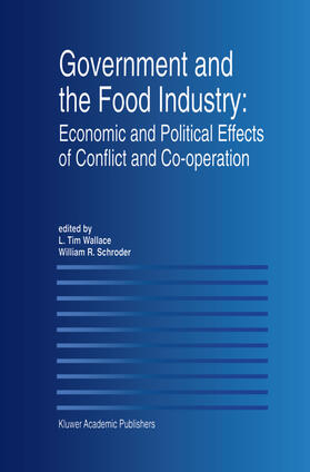 Wallace / Schroder | Government and the Food Industry: Economic and Political Effects of Conflict and Co-Operation | Buch | sack.de