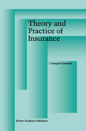 Outreville | Theory and Practice of Insurance | Buch | sack.de