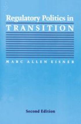 Eisner | Regulatory Politics in Transition | Buch | sack.de