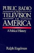 Engelman |  Public Radio and Television in America | Buch |  Sack Fachmedien