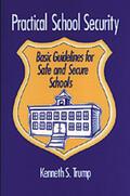 Trump    Practical School Security   Buch    Sack Fachmedien