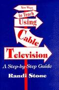 Sofman |  New Ways to Teach Using Cable Television | Buch |  Sack Fachmedien