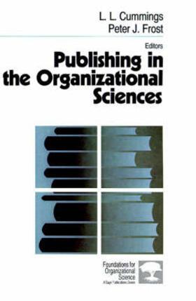 Cummings / Frost | Publishing in the Organizational Sciences | Buch | sack.de