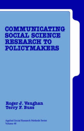 Buss / Vaughan | Communicating Social Science Research to Policy Makers | Buch | sack.de