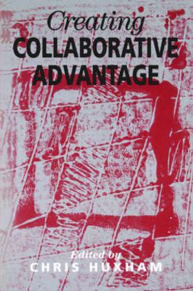 Huxham | Creating Collaborative Advantage | Buch | sack.de