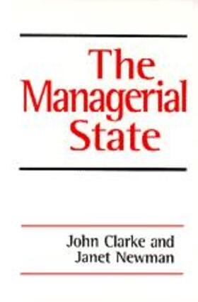 Newman / Clarke | The Managerial State | Buch | sack.de