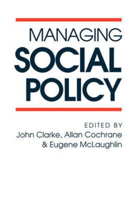 Cochrane / McLaughlin / Clarke | Managing Social Policy | Buch | sack.de