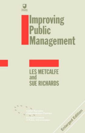 Metcalfe / Richards | Improving Public Management | Buch | sack.de