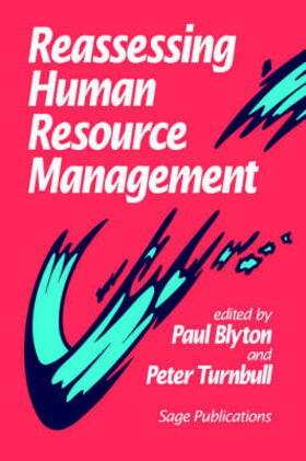 Blyton / Turnbull | Reassessing Human Resource Management | Buch | sack.de
