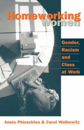 Phizacklea / Wolkowitz | Homeworking Women | Buch | sack.de
