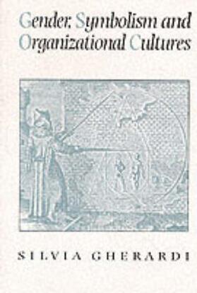 Gherardi | Gender, Symbolism and Organizational Cultures | Buch | sack.de
