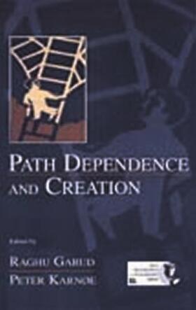Garud / Karnoe | Path Dependence and Creation | Buch | sack.de