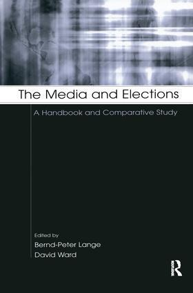 Lange / Ward | The Media and Elections | Buch | sack.de