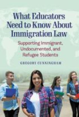 What Educators Need to Know About Immigration Law   Buch   sack.de