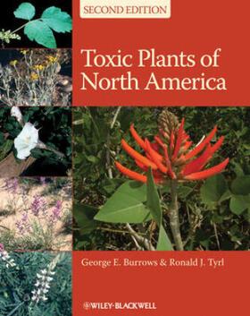 Burrows / Tyrl | Toxic Plants of North America | Buch | sack.de
