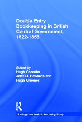 Coombs / Edwards / Greener | Double Entry Bookkeeping in British Central Government, 1822-1856 | Buch | sack.de