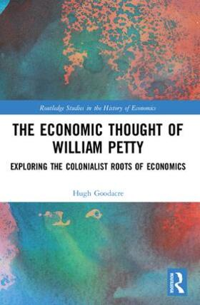 Goodacre | The Economic Thought of William Petty | Buch | sack.de