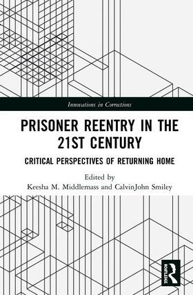 Middlemass / Smiley | Prisoner Reentry in the 21st Century | Buch | sack.de