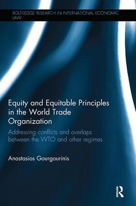 Gourgourinis | Equity and Equitable Principles in the World Trade Organization | Buch | sack.de