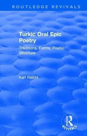 Reichl | Routledge Revivals: Turkic Oral Epic Poetry (1992) | Buch | sack.de
