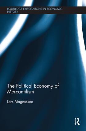 Magnusson | The Political Economy of Mercantilism | Buch | sack.de
