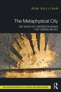 Sullivan    The Metaphysical City   Buch    Sack Fachmedien