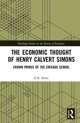 Steele | The Economic Thought of Henry Calvert Simons | Buch | sack.de