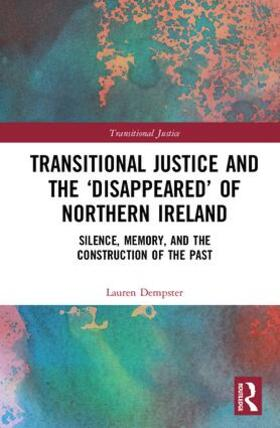 Dempster | Transitional Justice and the 'Disappeared' of Northern Ireland | Buch | sack.de