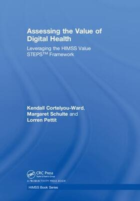Cortelyou-Ward / Pettit / Schulte | Assessing the Value of Digital Health | Buch | sack.de