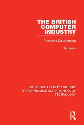 Kelly | The British Computer Industry | Buch | sack.de