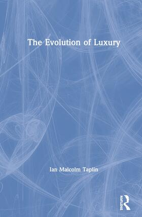 Taplin | The Evolution of Luxury | Buch | sack.de