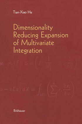 He | Dimensionality Reducing Expansion of Multivariate Integration | Buch | sack.de