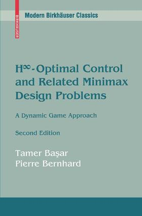 Basar / Bernhard / Basar | H-Optimal Control and Related Minimax Design Problems | Buch | sack.de