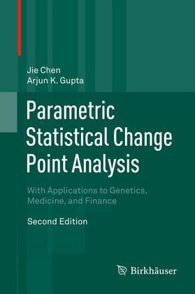 Chen / Gupta | Parametric Statistical Change Point Analysis | Buch | sack.de