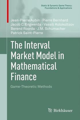 Bernhard / Engwerda / Roorda | The Interval Market Model in Mathematical Finance | Buch | sack.de