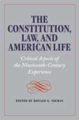 The Constitution, Law, and American Life: Critical Aspects of the Nineteenth-Century Experience | Buch | sack.de