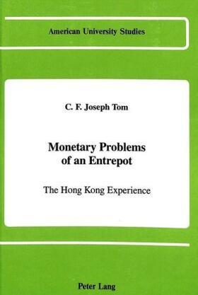Tom   Monetary Problems of an Entrepot   Buch   sack.de