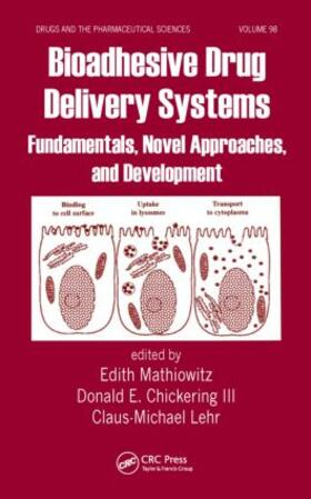 Mathiowitz / Chickering III / Lehr | Bioadhesive Drug Delivery Systems | Buch | sack.de