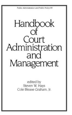 Hays | Handbook of Court Administration and Management | Buch | sack.de