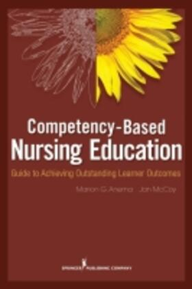 Competency-Based Nursing Education: Guide to Achieving Outstanding Learner Outcomes | Buch | sack.de
