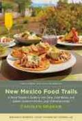 Graham, Carolyn    New Mexico Food Trails   Buch    Sack Fachmedien