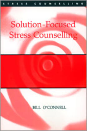 O'Connell | Solution-Focused Stress Counselling | Buch | sack.de