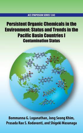 Loganathan / Khim / Kodavanti | Persistent Organic Chemicals in the Environment | Buch | sack.de