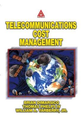 Yarberry, Jr. / DiMarsico / Phelps, IV   Telecommunications Cost Management   Buch   sack.de
