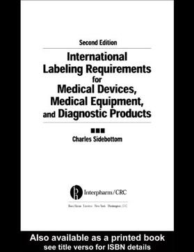 Sidebottom | International Labeling Requirements for Medical Devices, Medical Equipment and Diagnostic Products | Buch | sack.de