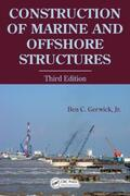 Gerwick, Jr |  Construction of Marine and Offshore Structures | Buch |  Sack Fachmedien