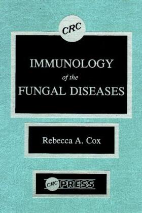 Cox | Immunology of the Fungal Diseases | Buch | sack.de