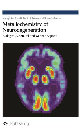 Brown / Kozlowski / Valensin | Metallochemistry of Neurodegeneration | Buch | sack.de