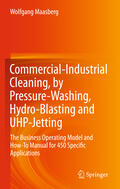 Maasberg    Commercial-Industrial Cleaning, by Pressure-Washing, Hydro-Blasting and UHP-Jetting   Buch    Sack Fachmedien